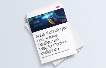 Neue Technologien bereiten den Weg für Content Intelligence - ABBYY WHITE PAPER