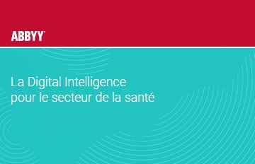 La Digital Intelligence pour le secteur de la santé